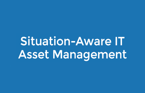 Situation-Aware IT Asset Management